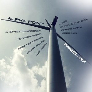 Alpha Point - 'Rebel.Mix'