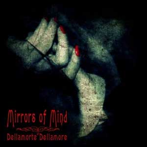 Mirrors Of Mind -  'Dellamorte Dellamore'