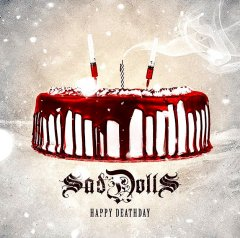 SadDoLLs - 'Happy Deathday'