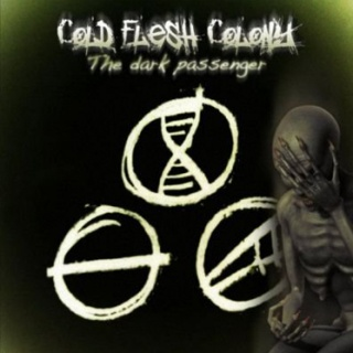 Cold Flesh Colony - 'The Dark Passenger'