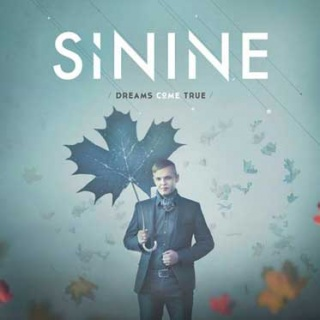 Sinine – 'Dreams Come True'
