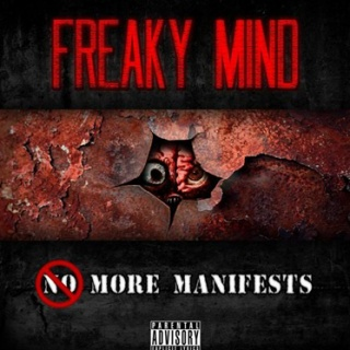 Freaky Mind - 'More Manifests'