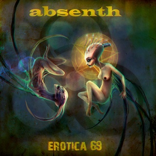 Absenth - 'Erotica 69'