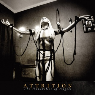 Attrition - 'The Unraveller Of Angels'