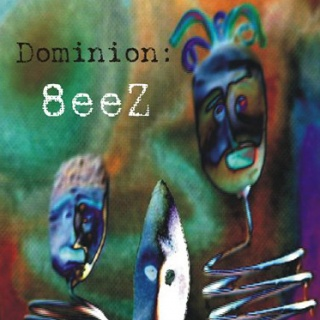 Dominion - '8eeZ'