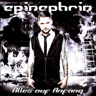 Epinephrin - 'Alles Auf Anfang'