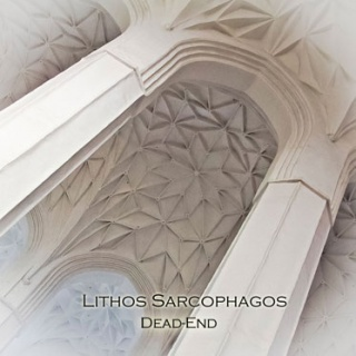 Lithos Sarcophagos - 'DeadEnd'