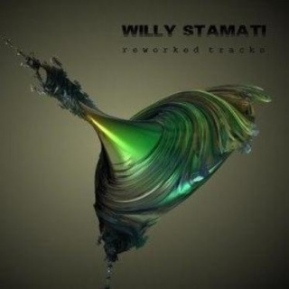 Willy Stamati - 'Reworked Tracks'
