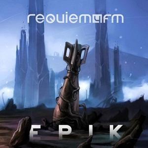 Requiem4FM – 'Epik'