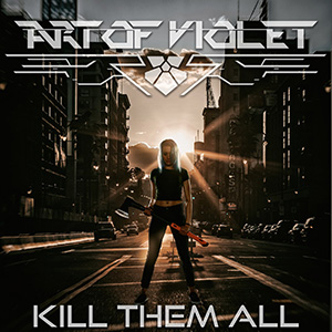Новый сингл Art Of Violet - 'Kill Them All'