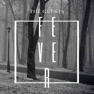 Рецензия на новый EP The Guests - 'Fever'